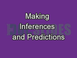 Making Inferences and Predictions
