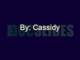 By: Cassidy