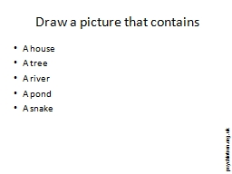 Draw a picture that contains