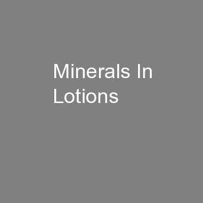 Minerals In Lotions