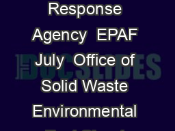 United States Solid Waste and Environmental Protection Emergency Response Agency  EPAF July  Office of Solid Waste Environmental Fact Sheet Properly Managing Used Oil Filters The Environmental Protect PowerPoint PPT Presentation