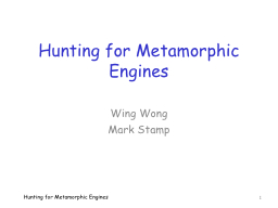 Hunting for Metamorphic Engines PowerPoint PPT Presentation
