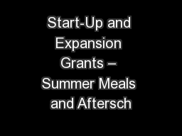 Start-Up and Expansion Grants – Summer Meals and Aftersch