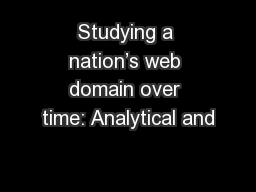 Studying a nation's web domain over time: Analytical and
