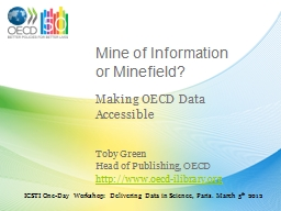 Mine of Information or Minefield?