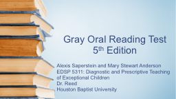 Gray Oral Reading Test 5