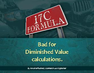 The 17c formula – Bad for Diminished Value calculations.