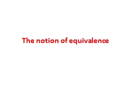 The notion of equivalence PowerPoint PPT Presentation