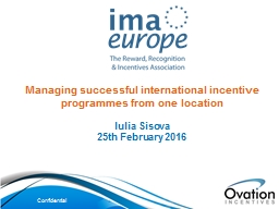 Managing successful international incentive programmes from