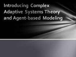Introducing Complex Adaptive Systems Theory