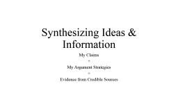 Synthesizing Ideas & Information