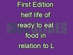 First Edition  helf life of ready to eat food in relation to L