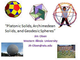 """""""Platonic Solids, Archimedean Solids, and Geodesic Sphere"""