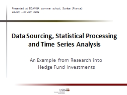 Data Sourcing, Statistical Processing and Time Series Analy PowerPoint PPT Presentation