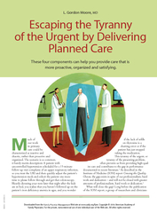 Escaping the tyranny of the urgent by delivering planned care