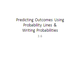 Predicting Outcomes Using Probability Lines &