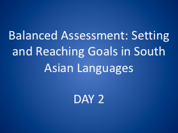 Balanced Assessment: Setting and Reaching Goals in South As