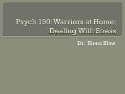 Psych 190: Warriors at Home: