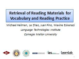 Retrieval of Reading Materials for Vocabulary and Reading P PowerPoint PPT Presentation
