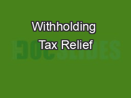 Withholding Tax Relief