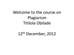 Welcome to the course on Plagiarism