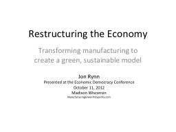 Restructuring the Economy