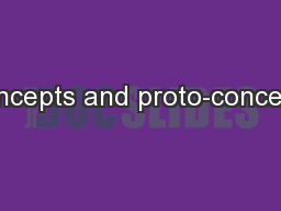 Concepts and proto-concepts