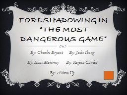 """Foreshadowing in """"The Most Dangerous Game"""""""