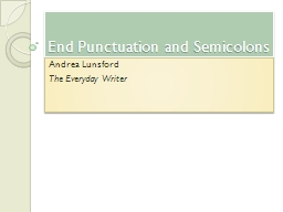 End Punctuation and Semicolons