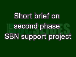 Short brief on second phase SBN support project