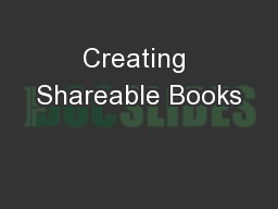 Creating Shareable Books