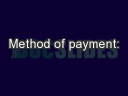 Method of payment: