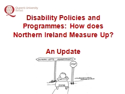Disability Policies and Programmes: How does Northern Irela