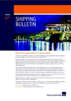 Welcome to the October edition of our Shipping BulletinThis edition of