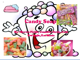 Candy Soap