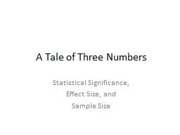 A Tale of Three Numbers