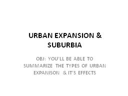 URBAN EXPANSION &