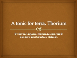 A tonic for terra, Thorium PowerPoint PPT Presentation