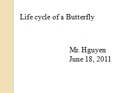 Life cycle of a Butterfly PowerPoint PPT Presentation