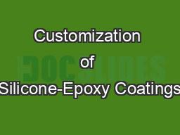 Customization of Silicone-Epoxy Coatings