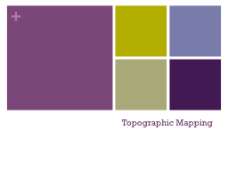 Topographic Mapping PowerPoint PPT Presentation