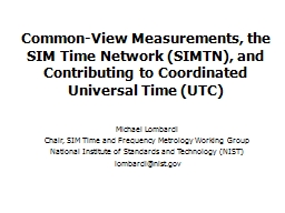 Common-View Measurements, the SIM Time Network (SIMTN), and PowerPoint PPT Presentation