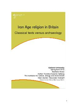 iron age britain essay In this essay, i am going to look at the evidence for social hierarchy in iron age britain (800 bc – ad 100) i will look at what evidence we can find from burials, built structures, hill-forts, houses, coins, trade and crafted items.