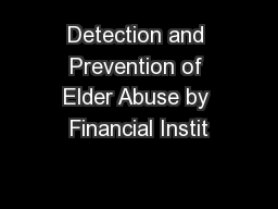 Detection and Prevention of Elder Abuse by Financial Instit
