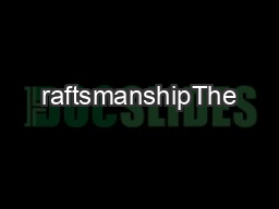 raftsmanshipThe foundation of Munster Joinery has been built around ou