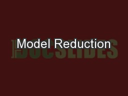 Model Reduction PowerPoint PPT Presentation