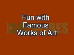 Fun with Famous Works of Art