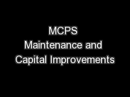 MCPS Maintenance and Capital Improvements PowerPoint PPT Presentation