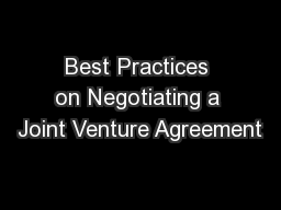 Best Practices on Negotiating a Joint Venture Agreement