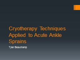 Cryotherapy Techniques Applied to Acute Ankle Sprains